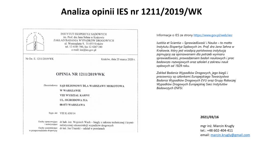 biegły Wojciech Wach, biegły Jan Unarski, Instytut Ekspertyz Sądowych w Krakowie, IES